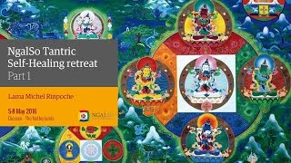 NgalSo Tantric Self-Healing retreat with Lama Michel Rinpoche – Holland (English) – 5/8 May 2016