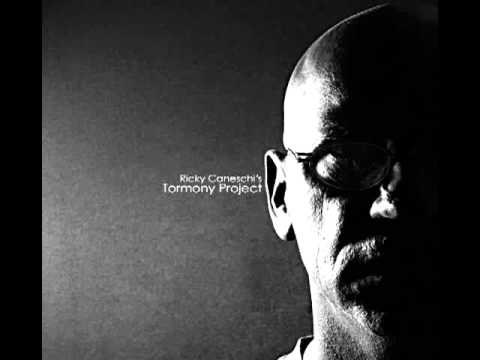 Tormony Project Ricky Caneschi (Jazz FuSión) FULL CD/
