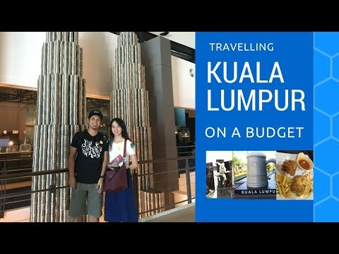 Kuala Lumpur on a Budget | PINOYS IN KL | DIY Travel Guide [Part 1]