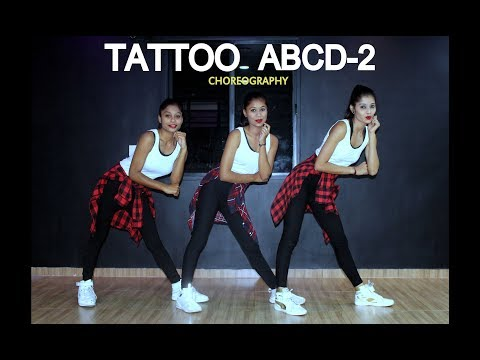 Tattoo | ABCD 2 | Dance Choreography | SPARTANZzz Dance Academy