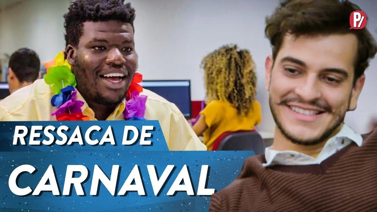 RESSACA DE CARNAVAL   PARAFERNALHA