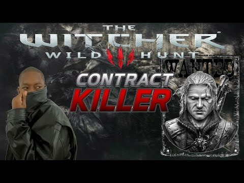 The Witcher 3: Wild Hunt - Contract Killer