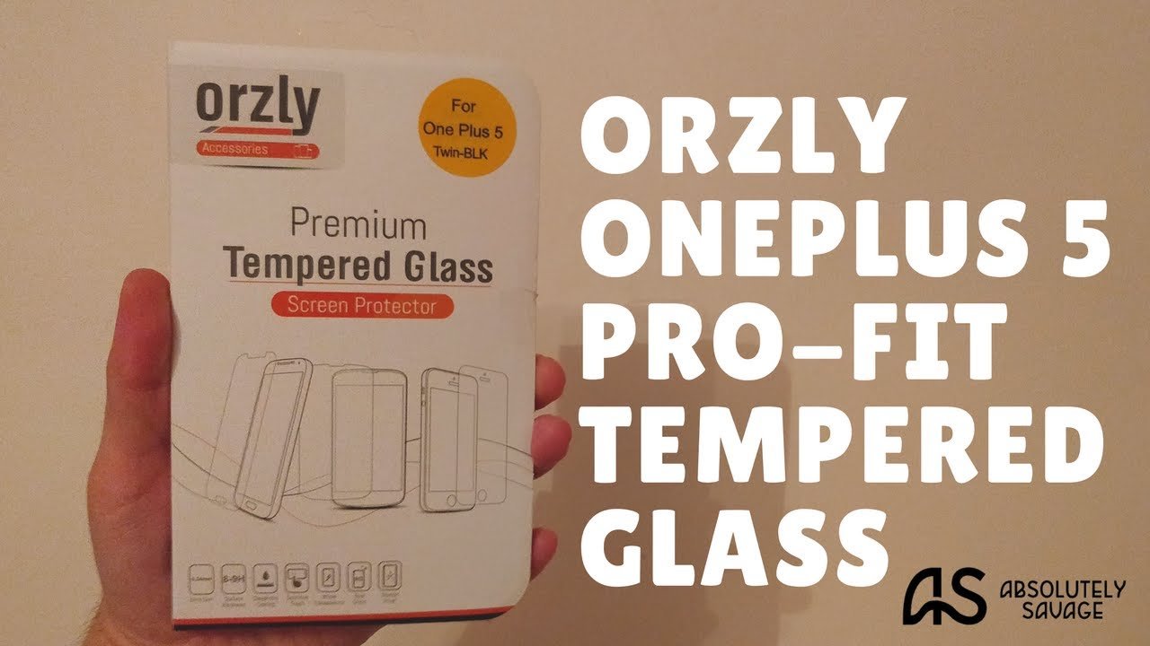 innovative design a620c e11db Verdict on the ORZLY OnePlus 5 Pro-Fit Tempered Glass - OnePlus ...