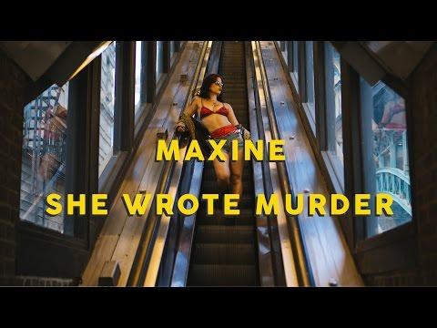 Maxine  She Wrote Murda FT Bunx
