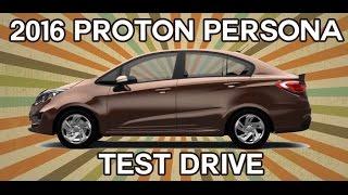 New Proton Persona 2016 Test Drive