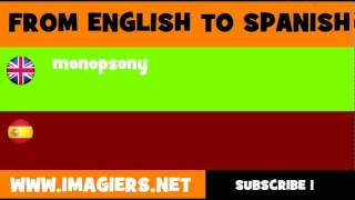 FROM ENGLISH TO SPANISH = monopsony