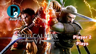 Player 2 Plays - Soul Calibur VI