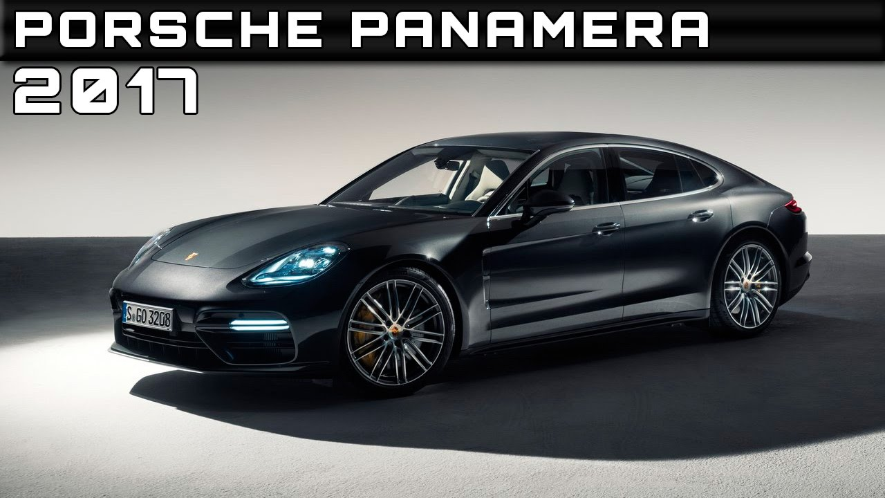 2017 porsche panamera review rendered price specs release date youtube. Black Bedroom Furniture Sets. Home Design Ideas