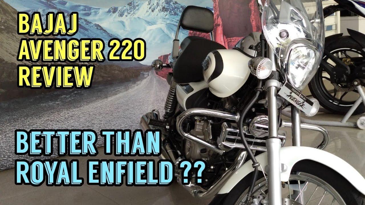 Bajaj Avenger Street 220 / Cruise 220 2018 - Best Cruiser ???