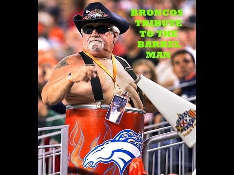 Broncos video tribute to the Barrel Man