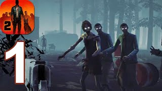 Into the Dead 2 - Gameplay Walkthrough Part 1 (Android,iOS)