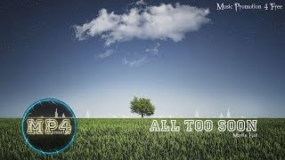 All Too Soon by Martin Hall - [Indie Pop Music]