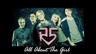 All About the girl- R5 (Audio Only)