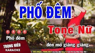 Karaoke Phố Đêm Tone Nữ Nhạc Sống | Trọng Hiếu