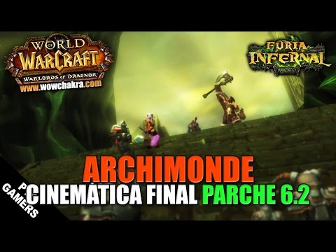 Cinemática Archimonde final Parche 6.2 (ES)  | WoW: Warlords of Draenor