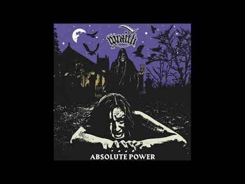 Wraith - Absolute Power (Full Album, 2019)
