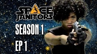 Space Janitors Have Dreams Too - Space Janitors: Episode One [Official HD Version]
