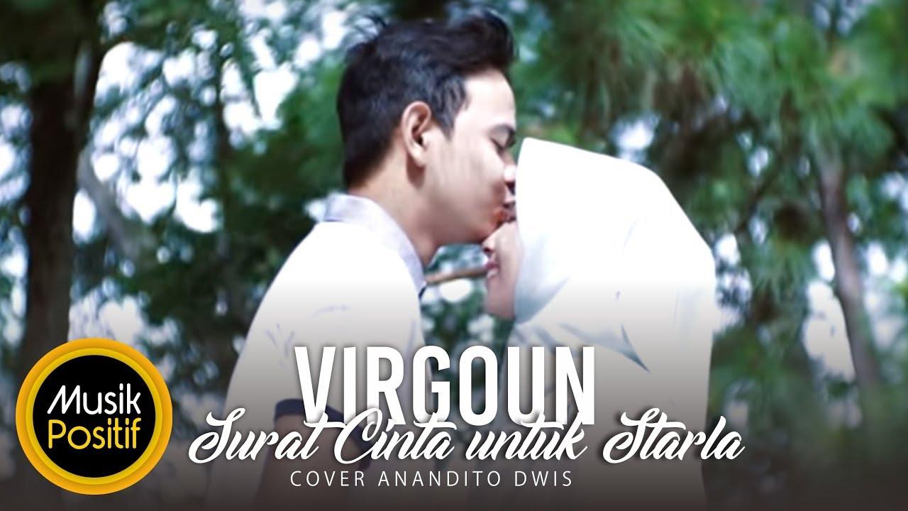 Virgoun Surat Cinta Untuk Starla Cover By Anandito Dwis Halal Version