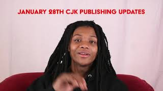 January 28 CJK Publishing Updates
