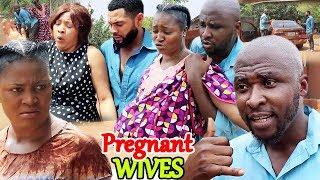 Pregnant Wives Season 7&8 -  2019 Latest Nigerian Movie Full HD