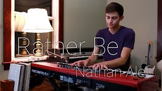 Rather Be (Clean Bandit) - Nathan Alef Solo Piano Cover