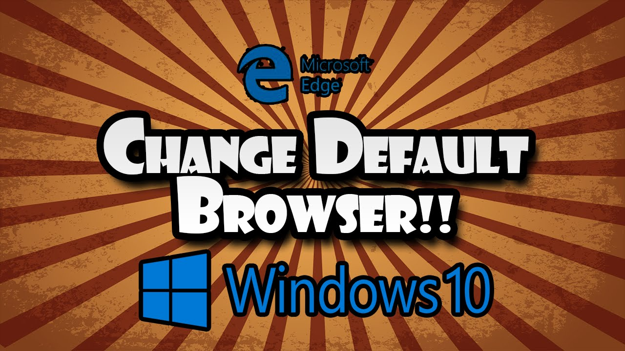 How To Make Google Chrome Your Default Browser On Windows 10