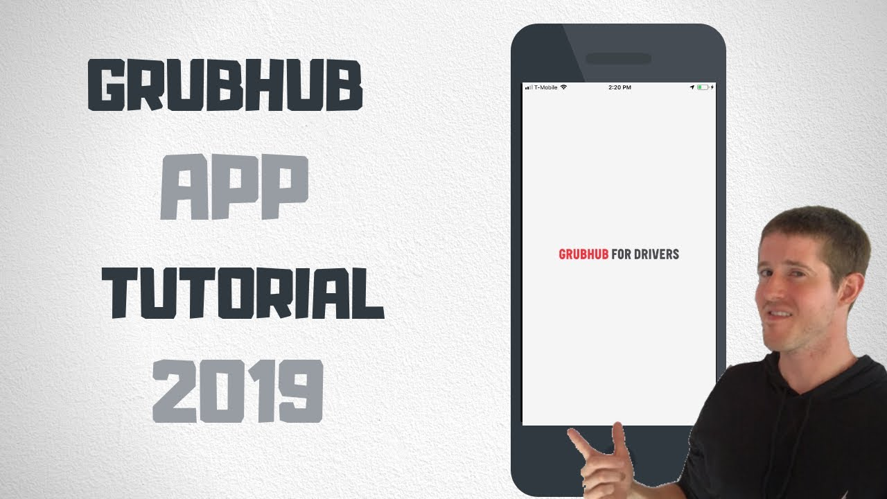 How To Use The GrubHub Driver App Step by Step (2019 Update)
