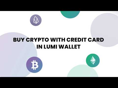 Buy Cryptocurrency With Credit Card — Get BTC, ETH for USD in Lumi Wallet.