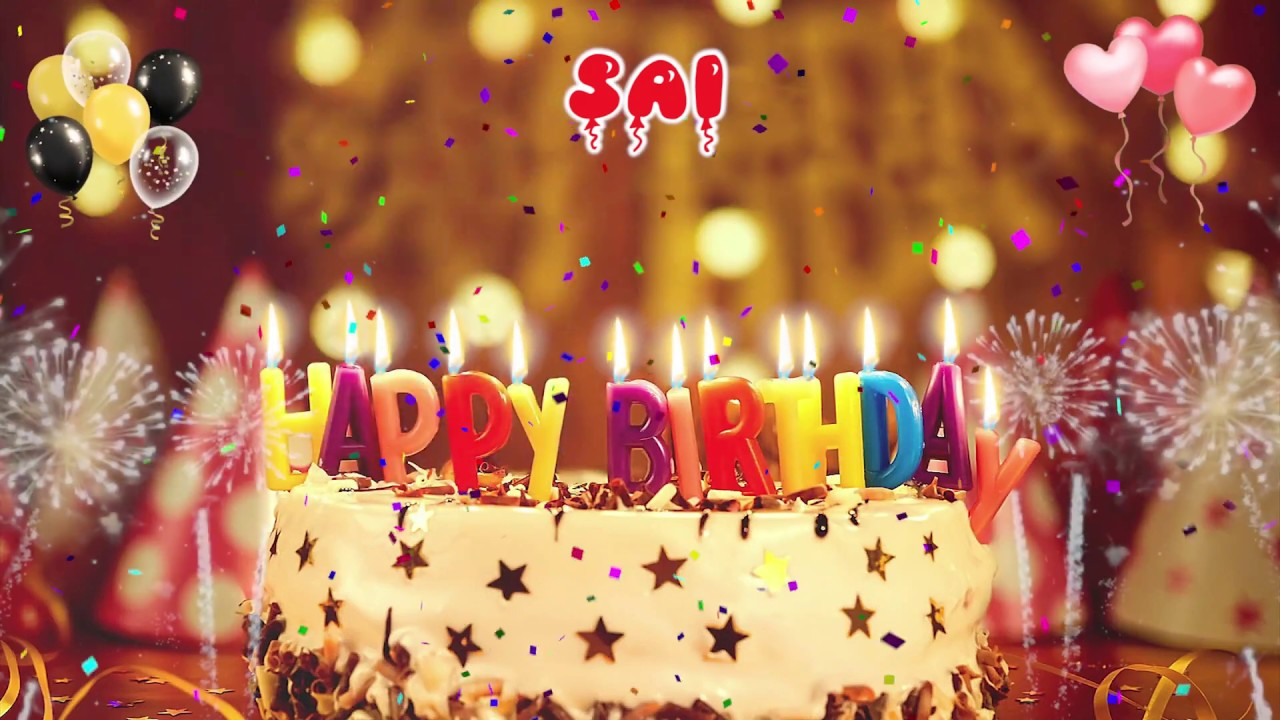 Sai Happy Birthday Song Happy Birthday Sai Happy Birthday To You Youtube Sorry i'm late but i hope you have a wonderful birthday. sai happy birthday song happy birthday sai happy birthday to you