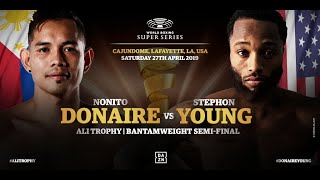 Donaire vs Young - WBSS Season 2 Bantamweight SF1