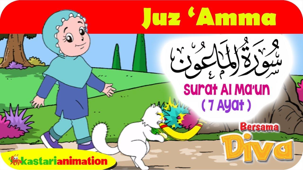 QS. AL MA'UN | Mengaji Juz Amma bersama Diva | Kastari Animation Official HD