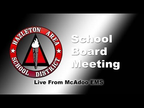 HASD School Board Meeting Live - McAdoo EMS