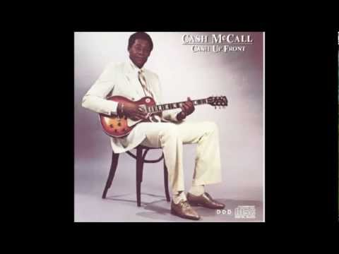Cash McCall - Don't Change on Me