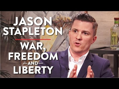 Jason Stapleton on War, Freedom, and Liberty (Pt. 1 of 2)
