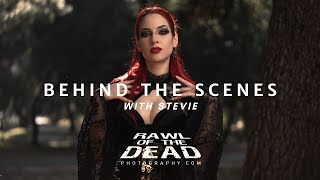 Behind the Scenes with Stevie - Rawl of the Dead Photography