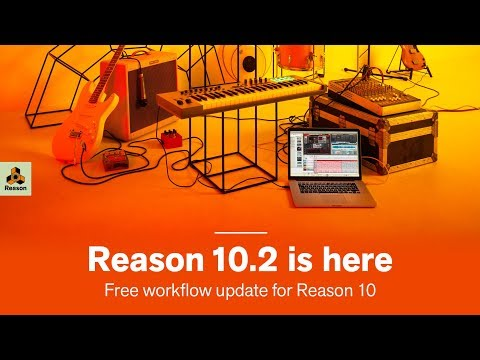 Reason 10.2 New Workflow Features
