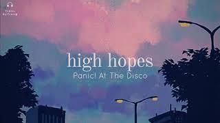 [Vietsub] Panic! At the Disco | High Hopes