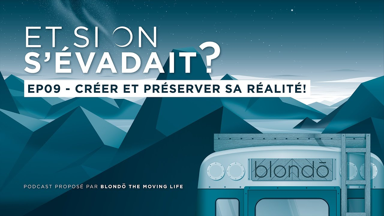 "PODCAST ""ET SI ON S'ÉVADAIT?"""