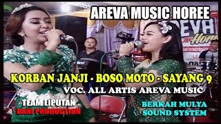 AREVA MUSIC HOREE // Korban Janji - Boso Moto - Sayang 9 // Voc. All Artis