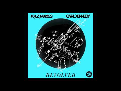 Kaz James & Carl Kennedy - Revolver (Pete Tong BBC Radio 1 Exclusive Rip)