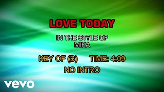 MIKA - Love Today (Karaoke)