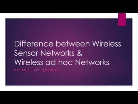 Difference between Wireless Sensor Networks & Wireless ad hoc Networks