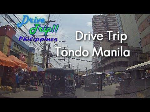 Drive Trip!! Philippines - Tondo Manila