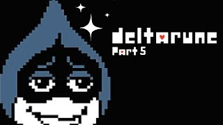JOIN THE CLUB - Deltarune - Part 5 - [Pacifist? Run] - Full Game Let
