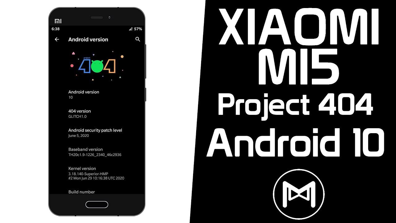 Xiaomi Mi5 | Project 404 v1.0 | Android 10 Q ROM