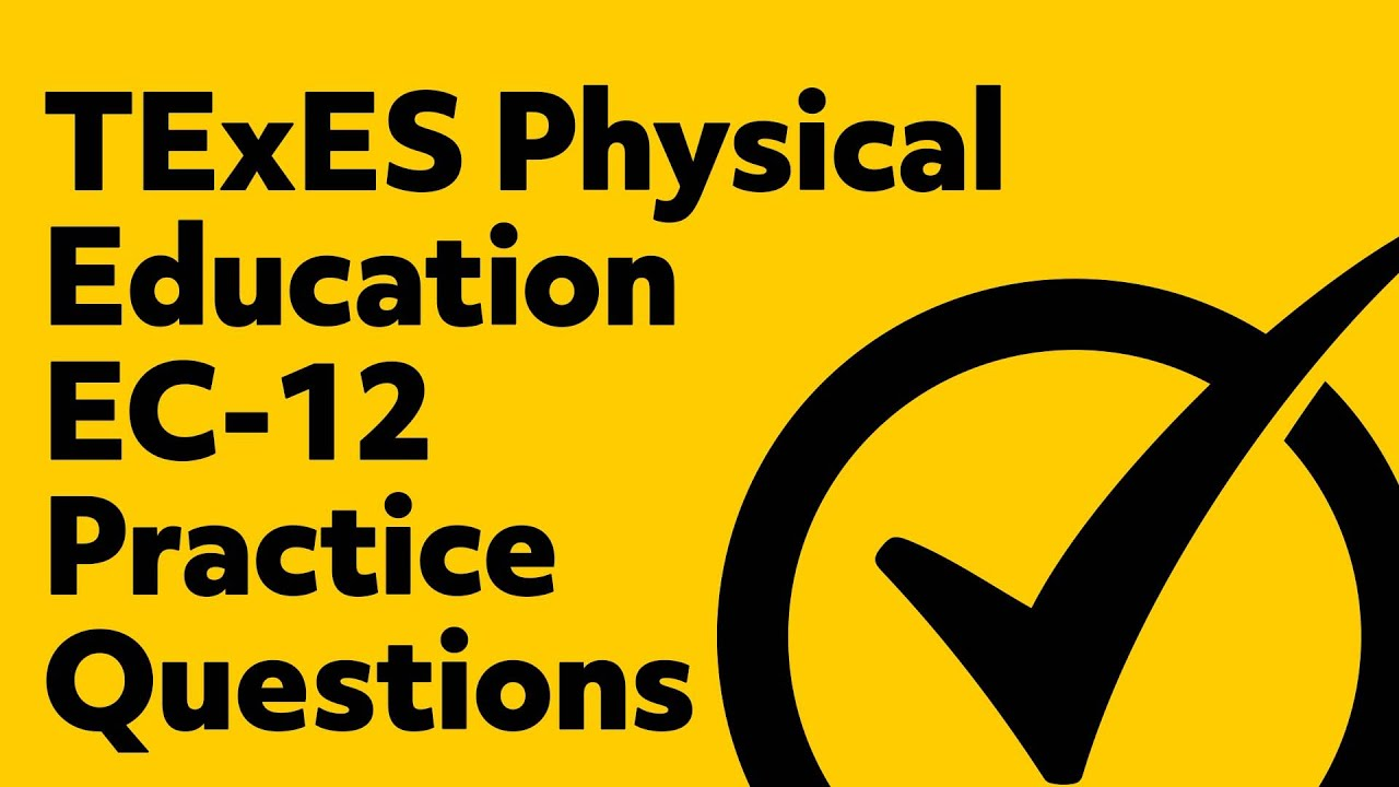 Free Texes Physical Education Ec 12 Practice Test 158 Youtube