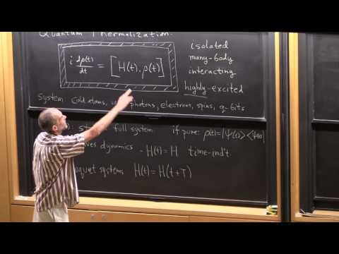 "Prof. David Huse, ""Quantum Thermalization"", Lecture 1(01) of 2"