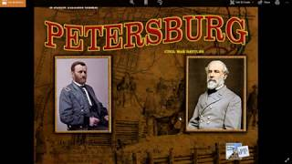 Introduction to Campaign Petersburg - a Civil War Battles game