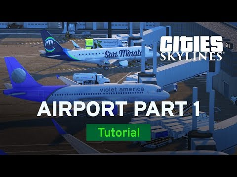 Building an Airport Part 1 with bsquiklehausen | Modded Tutorial | Cities: Skylines