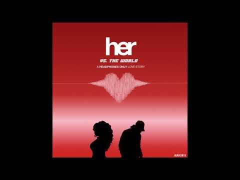 HER VS. THE WORLD (HEADPHONES ONLY) (BLEND TAPE)